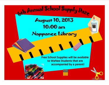 August 10, 2013, at the Nappanee Library, free school supplies will be made available for Wa-Nee Students.