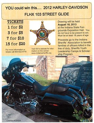 Be sure to stop by the Elkhart County Sheriff's area at the fair to get raffle tickets for this Harley.